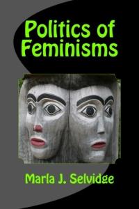 Politics of Feminisms